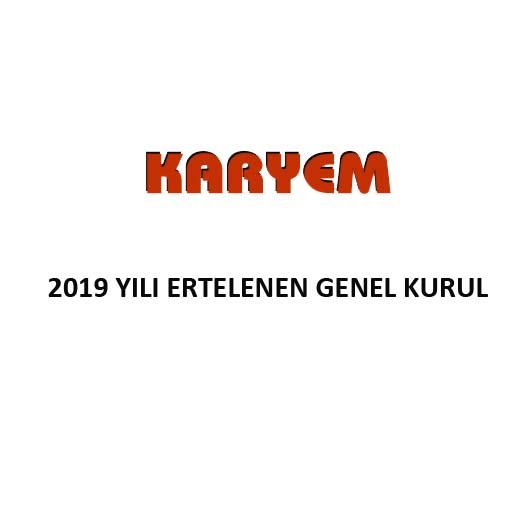 2019 YILI ERTELENEN GENEL KURUL GÜNDEMİ